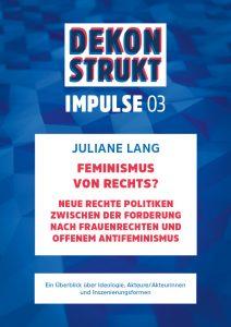 Impulse 03: Feminismus von Rechts?