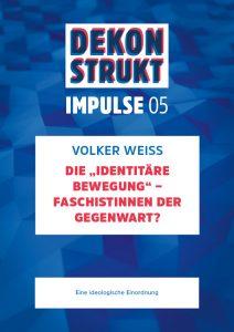 """Impulse 05: Die """"Identitäre Bewegung"""" – FaschistInnen der Gegenwart?"""