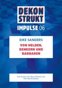 Impulse 06: Von Helden, Denkern und Barbaren